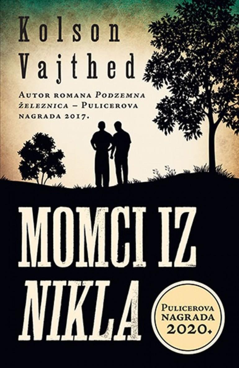"""Knjiga.ba: Preporučujemo vam roman """"Momci iz Nikla"""" autora Colsona Whiteheada ovogodišnjeg dobitnika Pulicerove nagrade"""